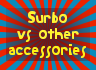 Surbo vs other accessories